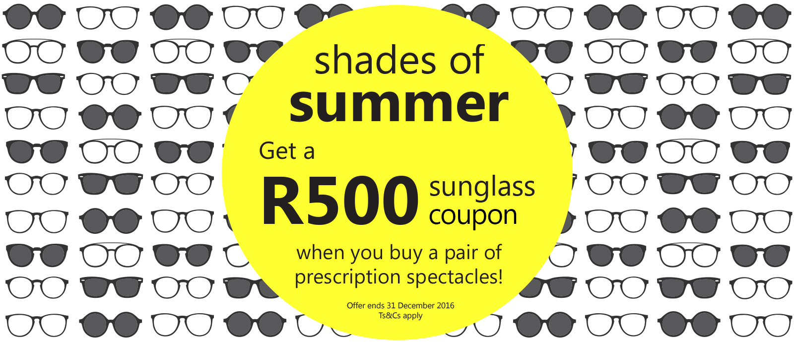 TO BUY: Get R500 OFF sunglasses when you buy prescription spectacles!
