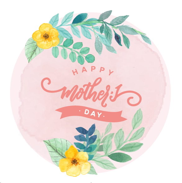 TO CELEBRATE: Mother's Day